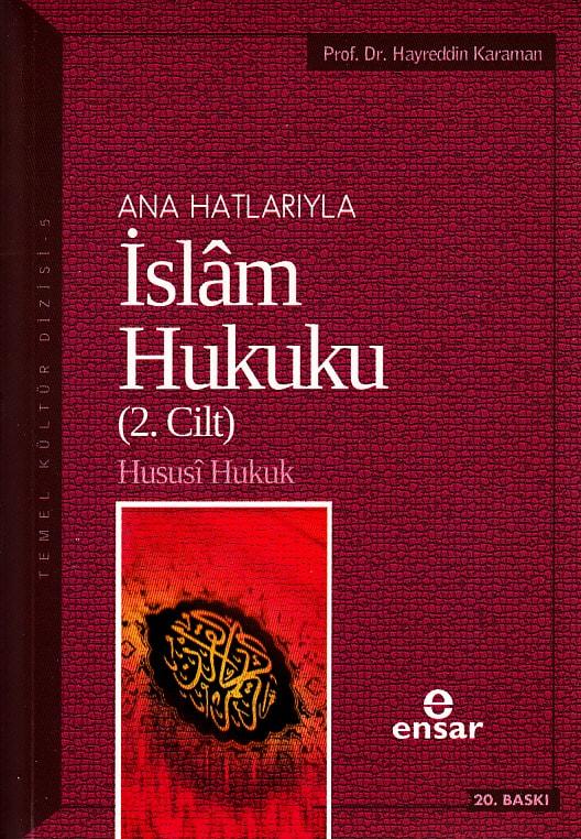 Ana Hatlarıyla İslam Hukuku Cilt 2