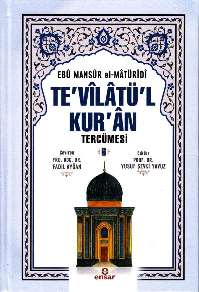 Te'vilatül Kur'an Tercümesi 6. Cilt