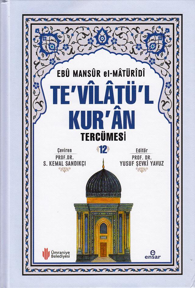 Te'vîlâtül Kur'ân Tercümesi -12-
