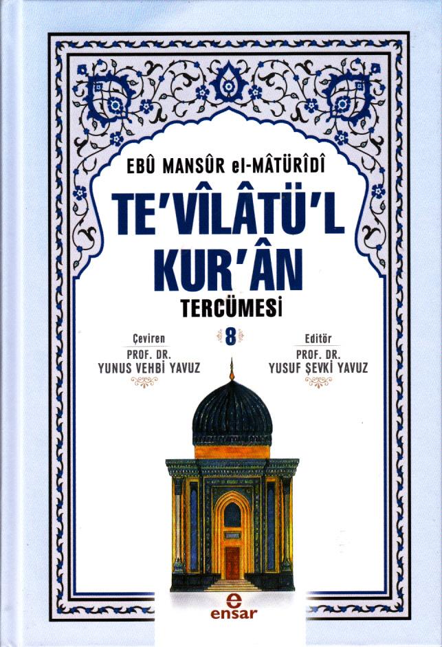 Te'vilatü'l Kur'an Tercümesi - 8